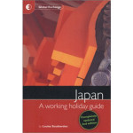 Japan: A Working Holiday Guide – Book Review