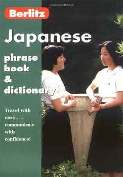 Berlitz Japanese Phrase Book &amp; Dictionary
